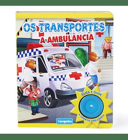 Os Transportes - A Ambulância