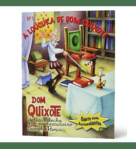 Dom Quixote - A Loucura de Dom Quixote