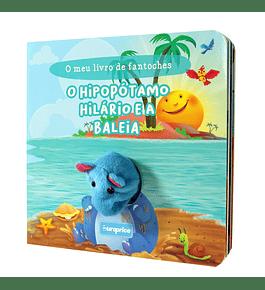 O Meu Livro de Fantoches - O Hipopótamo Hilário e a Baleia