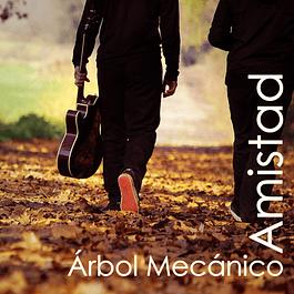 Arbol Mecánico - Amistad