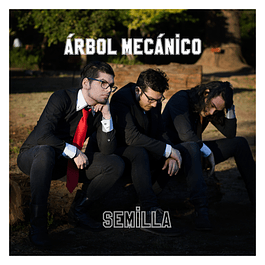 2015 Semilla (with Árbol Mecánico)