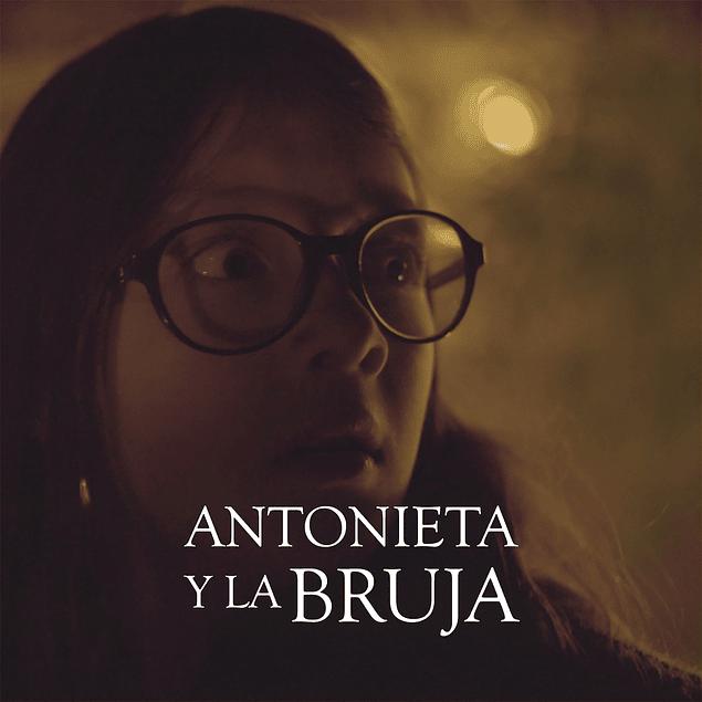 2017 Antonieta y la Bruja (Instrumental)