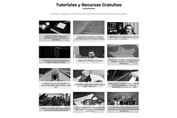 Multiples Tutoriales y Tips de Producción, Pedagogía, Composición e Interpretación.