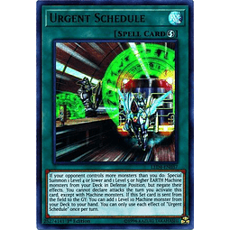 Urgent Schedule - LED4-EN037 - Ultra Rare 1st Edition