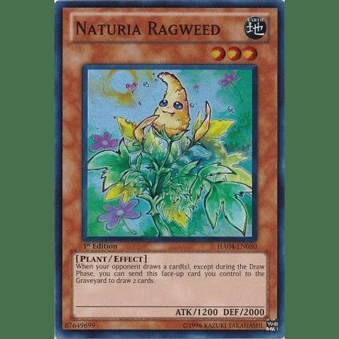 Naturia Ragweed - HA04-EN050 - Super Rare 1st Edition
