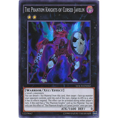 The Phantom Knights of Cursed Javelin - MACR-EN042 - Super Rare Unlimited