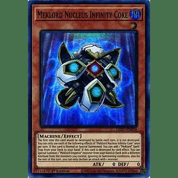 Meklord Nucleus Infinity Core - LED7-EN018 - Super Rare 1st Edition