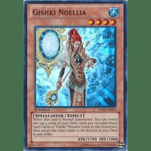 Gishki Noellia - HA06-EN010 - Super Rare 1st Edition