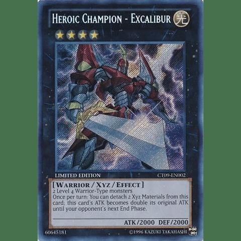 Heroic Champion - Excalibur -ct09-en002- Secret Rare