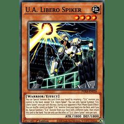 U.A. Libero Spiker - PHRA-EN018 - Common 1st Edition