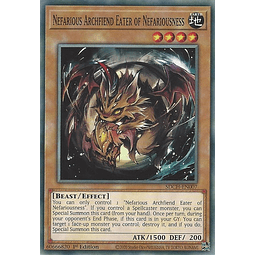 Nefarious Archfiend Eater of Nefariousness - SDCH-EN007 - Common 1st Edition