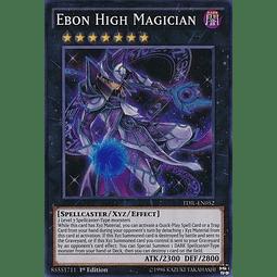 Ebon High Magician - TDIL-EN052 - Super Rare Unlimited
