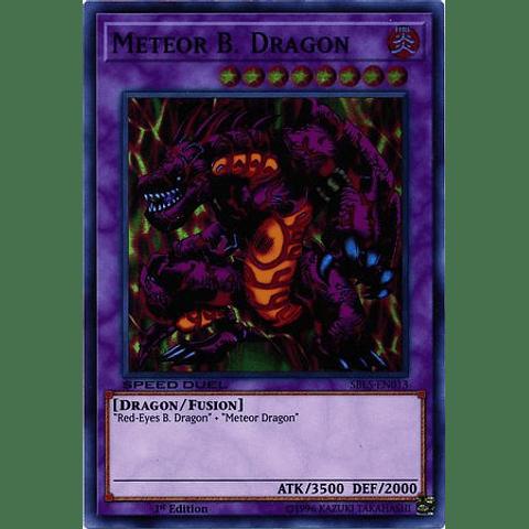 Meteor B. Dragon - SBLS-EN013 - Super Rare 1st Edition