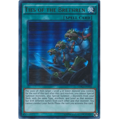 Ties of the Brethren - LDK2-ENY02 - Ultra Rare Unlimited