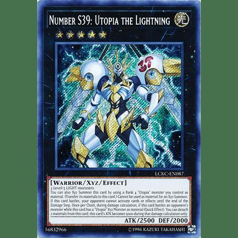 Number S39: Utopia the Lightning - LCKC-EN087 - Secret Rare Unlimited