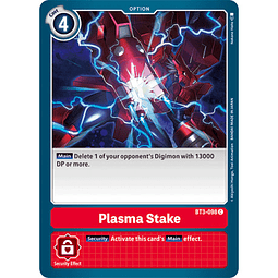 BT3-098 C Plasma Stake Option