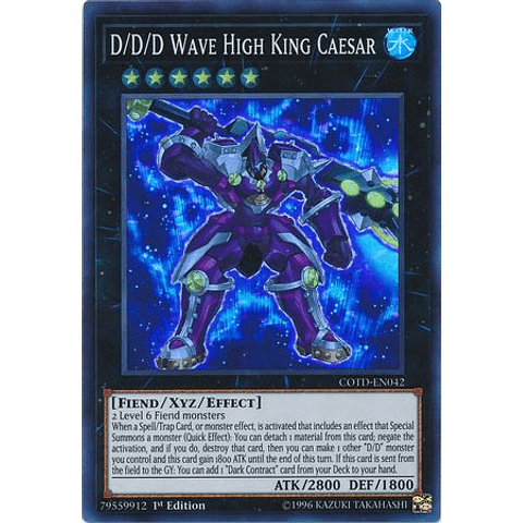 D/d/d Wave High King Caesar - cotd-en042 - Super Rare 1st Edition