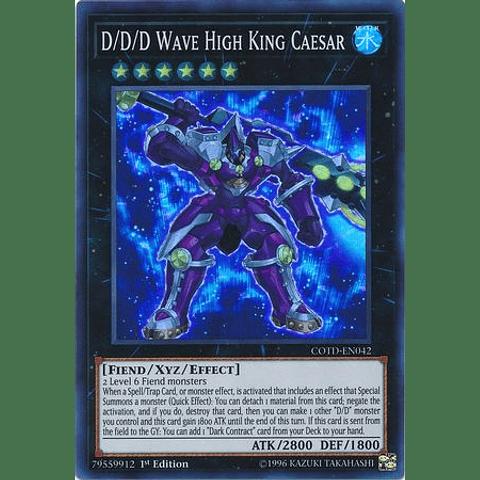 D/d/d Wave High King Caesar -cotd-en042- Super Rare 1st Edition