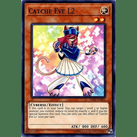 Catche Eve L2 -sast-en001- Common Unlimited