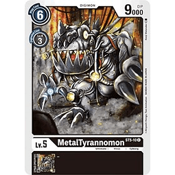 MetalTyrannomon - ST5-10