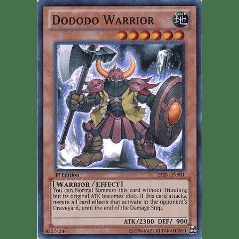 Dododo Warrior -ztin-en001- Super Rare
