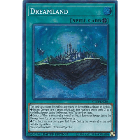 Dreamland - CT14-EN006 - Super Rare Limited Edition