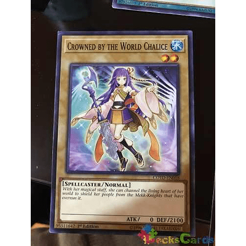Crowned By The World Chalice - cotd-en018 - Common 1st Editi