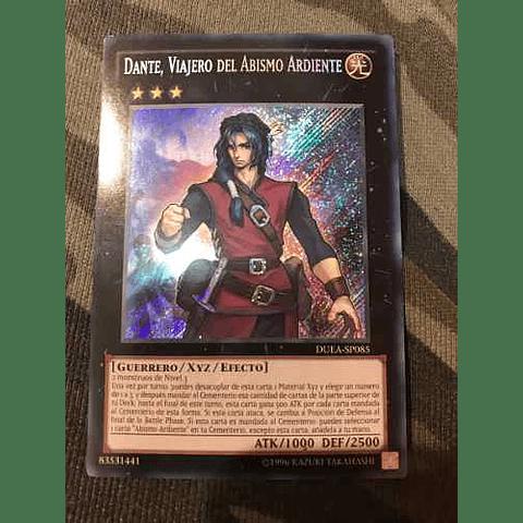 Dante, Traveler of the Burning Abyss - DUEA-EN085 - Secret Rare Unlimited