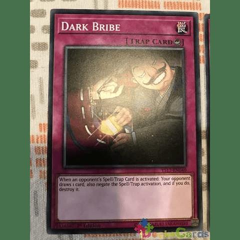 Dark Bribe - ys17-en040 - Common 1st Edition