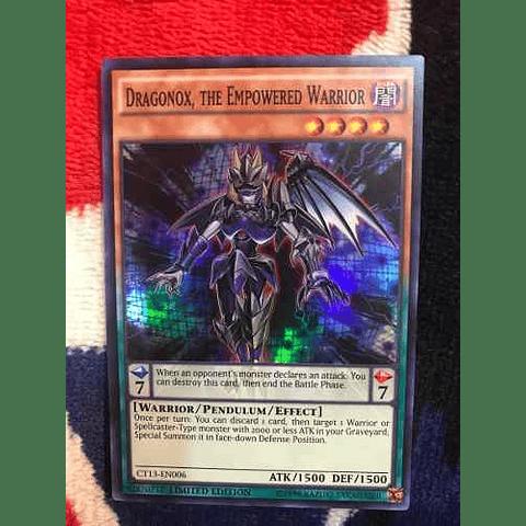 Dragonox, The Empowered Warrior -ct13-en006- Super Rare Li