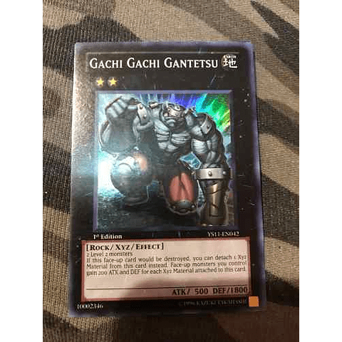 Gachi Gachi Gantetsu - ys11-en042 - Super Rare 1st Edition