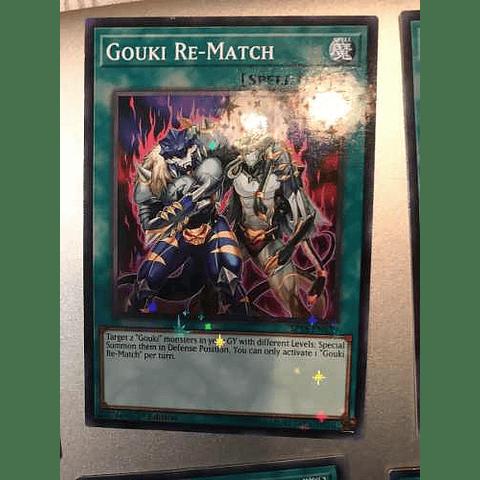 Gouki Re-match -sp18-en039- Starfoil Rare 1st Edition