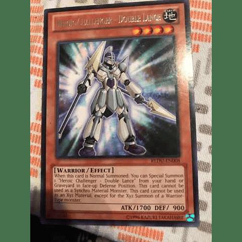 Heroic Challenger - Double Lance - REDU-EN008 - Rare Unlimited