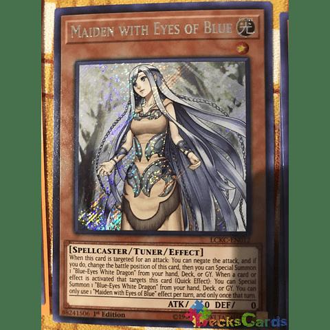 Maiden With Eyes of Blue Secret Rare LCKC-EN012-1st Edition