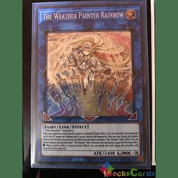 The Weather Painter Rainbow - SPWA-EN035 - Secret Rare 1st Edition