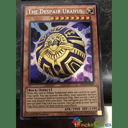 The Despair Uranus - DRL3-EN009 - Secret Rare 1st Edition