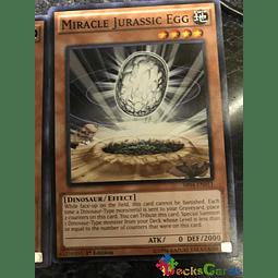 Miracle Jurassic Egg - SR04-EN011 - Common 1st Edition