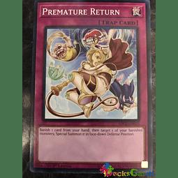 Premature Return - SDCL-EN035 - Common 1st Edition