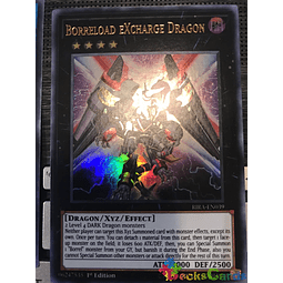 Borreload eXcharge Dragon - RIRA-EN039 - Ultra Rare 1st Edition