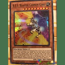 B.E.S. Blaster Cannon Core - RIRA-EN023 - Super Rare 1st Edition