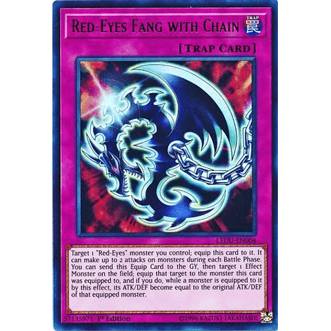 Red-Eyes Fang with Chain - LEDU-EN004 - Ultra Rare 1st Edition