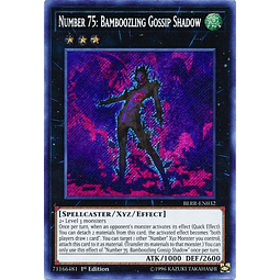 Number 75: Bamboozling Gossip Shadow - BLRR-EN032 - Secret Rare 1st Edition