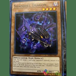 Shaddoll Dragon - SDSH-EN007 - Common 1st Edition