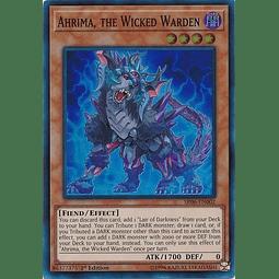 Ahrima, the Wicked Warden - SR06-EN002 - Super Rare 1st Edition