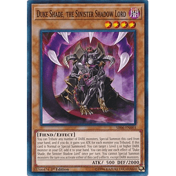 Duke Shade, the Sinister Shadow Lord - SR06-EN003 - Common 1st Edition