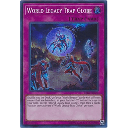 World Legacy Trap Globe - CIBR-EN074 - Super Rare Unlimited