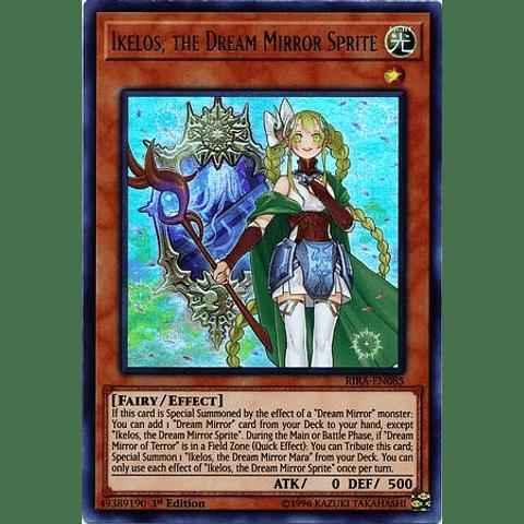 Ikelos, The Dream Mirror Sprite - rira-en085 - Ultra Rare 1st Edition