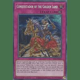 Conquistador of the Golden Land - SESL-EN034 - Secret Rare 1st Edition