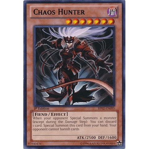 Chaos Hunter - bp02-en095 - Rare 1st Edition