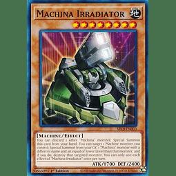 Machina Irradiator - SR10-EN003 - Common 1st Edition